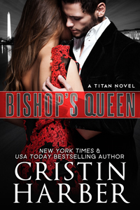 Cover Reveal: Bishop's Queen (Titan Series Novel) by Cristin Harber