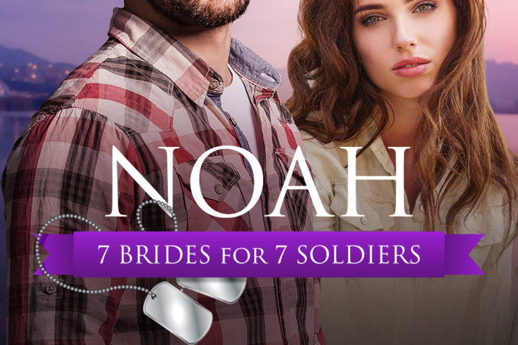 7 Brides for 7 Soldiers: Noah