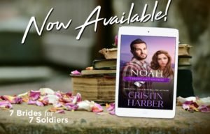 New Release Noah 7 Brides for 7 Soldiers
